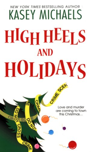 Image for High Heels and Holidays (Maggie Kelly Mysteries)