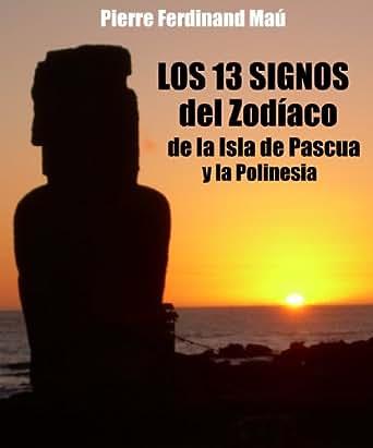 Los 13 signos del ZODIACO de la Isla de Pascua y la Polinesia (Spanish