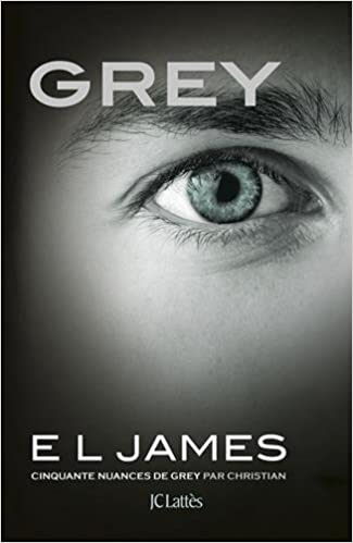 FIFTY SHADES (TOME 4) GREY, de E.L. James 41jzV1zOv7L._SX323_BO1,204,203,200_
