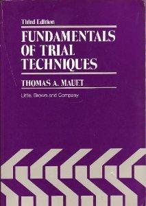 Fundamentals of Trial Techniques