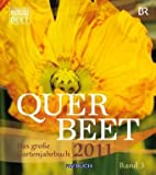 Querbeet 2011: Das große Gartenjahrbuch 3
