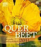 Querbeet 2011: Das gro�e Gartenjahrbuch 3
