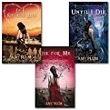 Amy Plum Amy Plum Die for Me Series Collection 3 Books Set, (Die For Me, Until I Die & If I Should Die)
