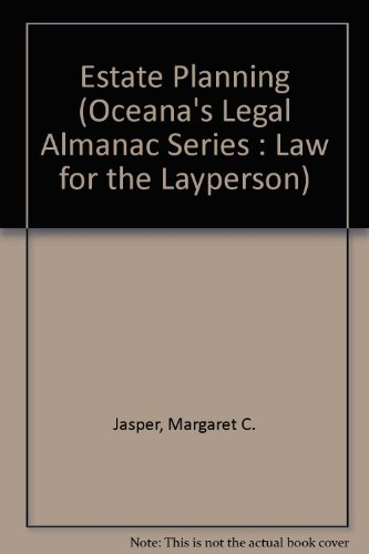Estate Planning (Oceana's Legal Almanac Series : Law for the Layperson)