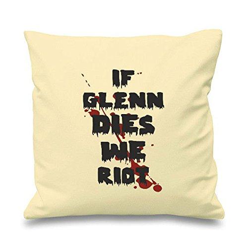 Glenn se Dies We Riots Living riferimento Walking Dead-parodia Zombie Cuscino decorativo quadrato-Cuscino Scatter, Cotone, natur, 45cm x 45cm (18 inch)