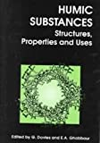 img - for Humic Substances: Structures, Properties And Uses book / textbook / text book