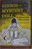 Ginnie and the Mystery Doll (0688213359) by Woolley, Catherine