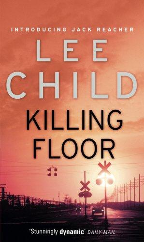 Killing floor: 1 (Jack Reacher)