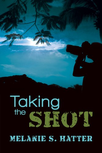 Book: Taking the Shot by Melanie S. Hatter