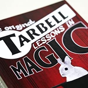 The Original Tarbell Lessons - Course In Magic