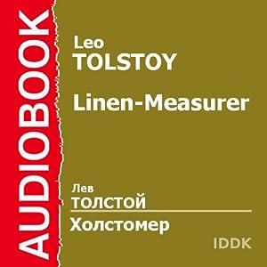 Linen-Measurer [Russian Edition] | [Leo Tolstoy]