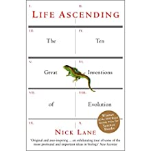 Life Ascending: The Ten Great Inventions of Evolution Audiobook by Nick Lane Narrated by Graeme Malcolm