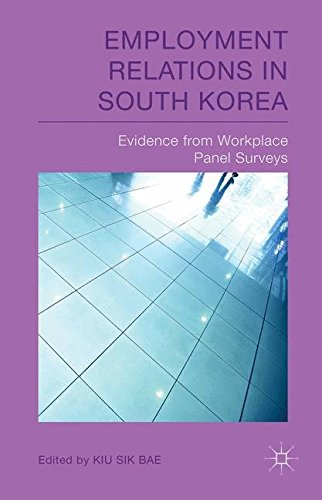 Employment Relations in South Korea: Evidence from Workplace Panel Surveys