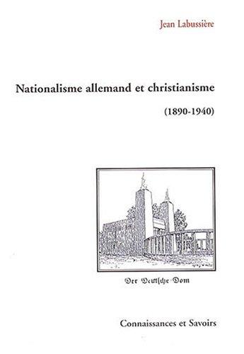 Nationalisme allemand et christianisme (1890-1940)