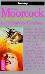 Le  Champion de Garathorm