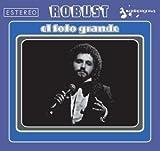 Songtexte von Robust - El Foto Grande