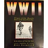 WW II: Time-Life Books History of the Second World War (0139220224) by Time-Life Books