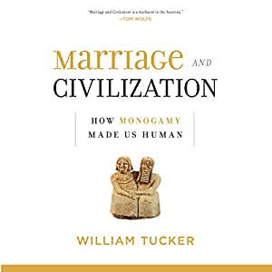 Marriage and Civilization Audiobook
