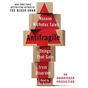 Antifragile: Things That Gain from Disorder | [Nassim Nicholas Taleb]