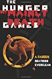 img - for The Hunger But Mainly Death Games: A Parody book / textbook / text book