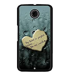 PRINTSWAG HEART WITH QUOTE Designer Back Cover Case for MOTOROLA GOOGLE NEXUS 6