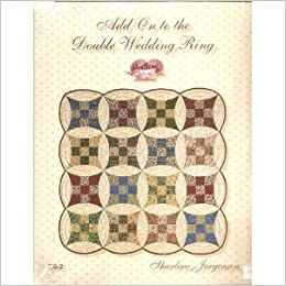 Add On To The Double Wedding Ring Quilting From The