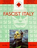 img - for Fascist Italy (SHP Advanced History Core Texts) by Chris Hinton (1998-07-29) book / textbook / text book