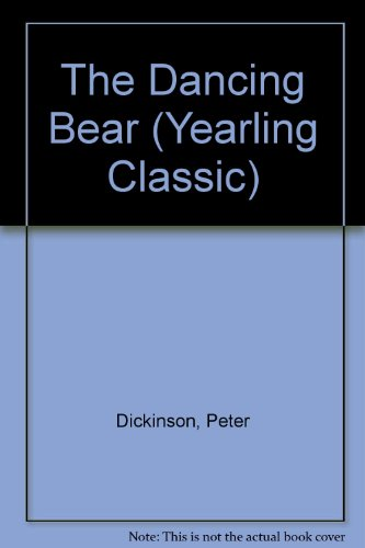 The Dancing Bear (Yearling Classic)