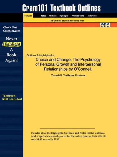 Studyguide for Choice and Change: The Psychology of Personal Growth and Interpersonal Relationships by OConnell & OC