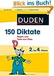 Duden 150 Diktate 2. bis 4. Klasse: R...