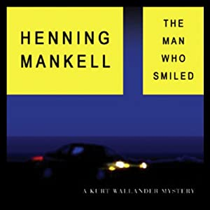 The Man Who Smiled | [Henning Mankell]