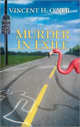 Murder in Exile (Frank Cole, Book 1), Vincent H. O'Neil