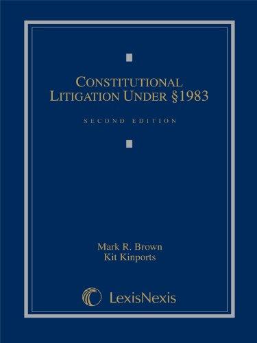 Constitutional Litigation Under Section 1983