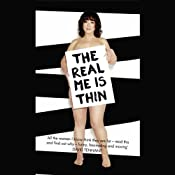 The Real Me Is Thin | [Arabella Weir]
