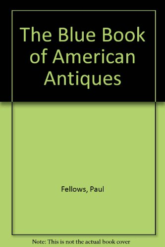 The Blue Book of American Antiques