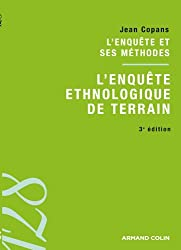 L'enquête ethnologique de terrain: L'enquête et ses méthodes