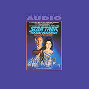 Star Trek, The Next Generation: Gulliver's Fugitives (Adapted) | [Keith Sharee]