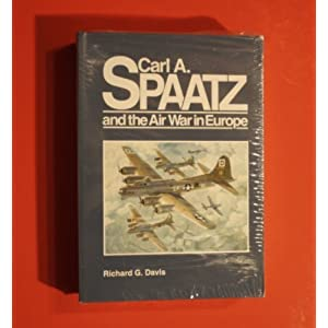 Carl A. Spaatz and the air war in Europe (General histories)