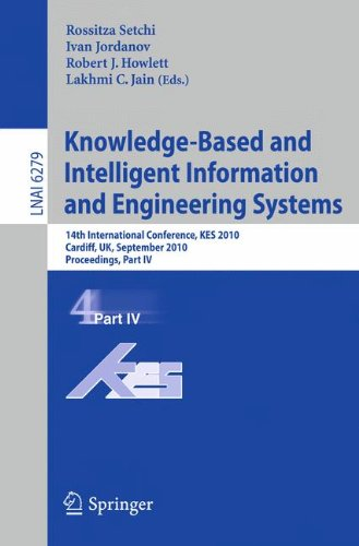 Knowledge-Based and Intelligent Information and Engineering Systems: 14th International Conference, KES 2010, Cardiff, UK, September 8-10, 2010, Proceedings, Part IV