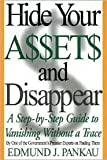 img - for Hide Your Assets and Disappear 1st (first) editon Text Only book / textbook / text book
