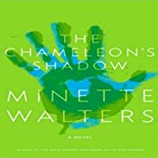 The Chameleon's Shadow: A Novel | [Minette Walters]