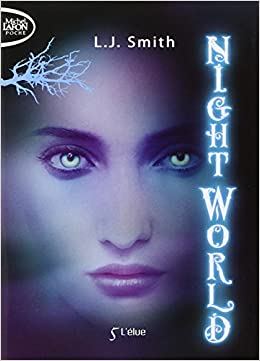 Nightworld de LJ SMITH T01- 09
