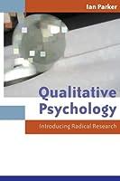Qualitative Psychology: Introducing Radical Research
