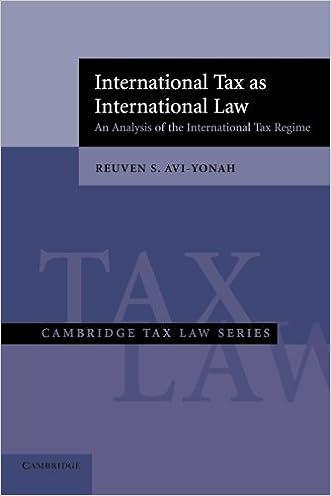 International Tax as International Law: An Analysis of the International Tax Regime (Cambridge Tax Law Series)
