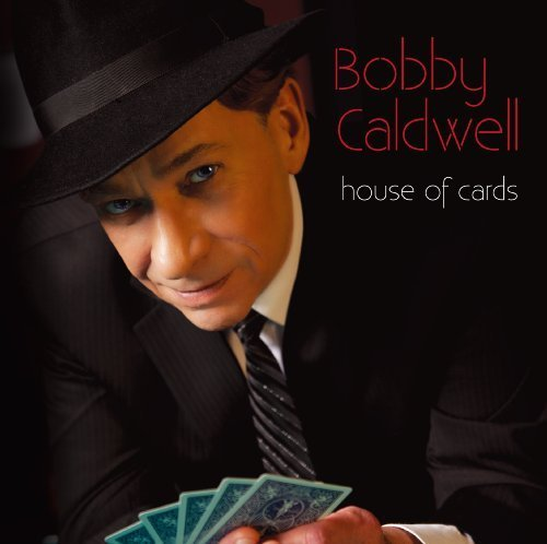 House of Cards Import Edition by Caldwell.Bobby (2012) Audio CD (Bobby Caldwell House Of Cards compare prices)
