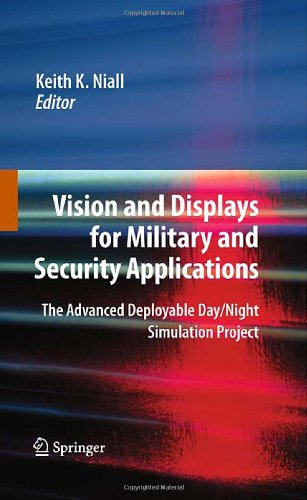 Vision And Displays For Military And Security Applications: The Advanced Deployable Day/Night Simulation Project