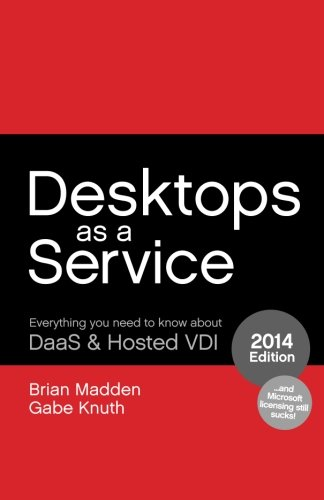 Desktops as a Service: Everything You Need to Know About DaaS & Hosted VDI