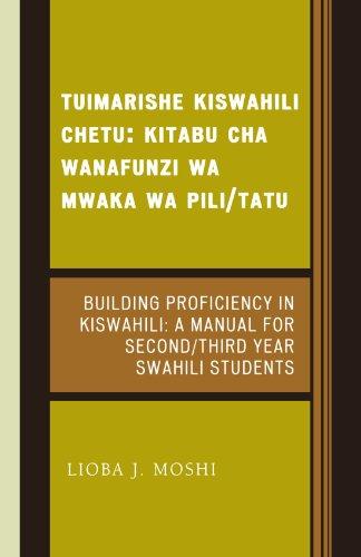 Tuimarishe Kiswahili Chetu / Building Proficiency in...