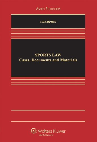 Sports Law: Cases, Documents, and Materials