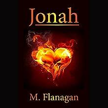 Jonah Audiobook by M. Flanagan Narrated by M. Flanagan